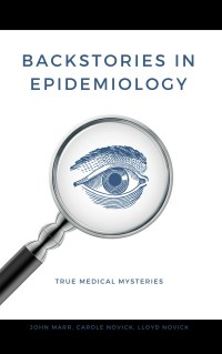 Backstories Epidemiology Mysteries