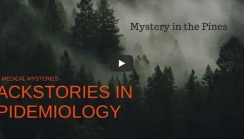 Introducing Backstories In Epidemiology True Medical Mysteries