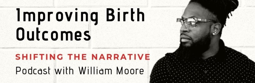 William Moore doula podcast