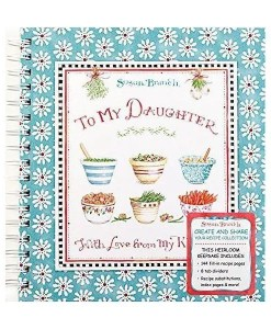 To My Daughter & Recipe Book