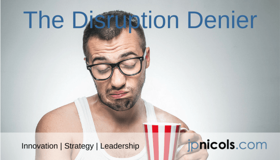Disruption Denier