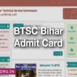 BTSC Admit Card Exam date