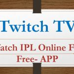 Twitch TV IPL APP Live