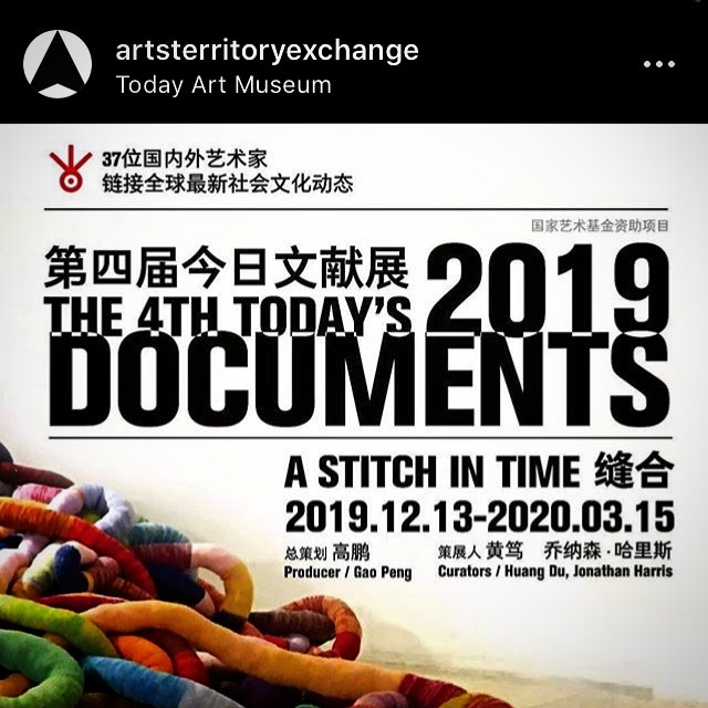 Excited to be showing new collaborative work in this exhibition at @todayartmuseum, the first non-profit and non-governmental museum in China /// with @artsterritoryexchange ・・・ The Arts Territory Exchange is taking part in the Fourth Today's Documents exhibition 'A Stitch In Time' at the Today Art Museum in Beijing. The aTE exhibit will feature works by @alanavhunt @joannamartine @decipheringchange @carlybutlerart @gudrunfilipska @jrbrubaker  @caroline.reyre @shuttlingbetween @andrewhowe Kristin Scheving and William F McDonald. Also images from 13 other aTE members will be featured as part of a table based display. /// The exhibition is curated by Huang Du and Jonathan Harris  and draws on the theoretical writing of Ernesto Laclau who was interested in the capacity of people to link together and stitch new ideas into systems and ideologies which had previously not existed. Opens December 12 th – to March 15th 2020.
