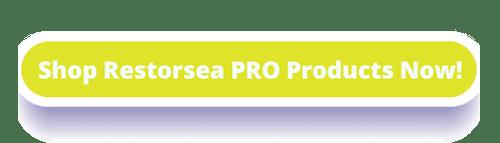 Shop Restorsea PRO Products Now! - resized