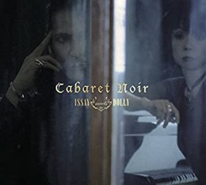 Album cover of Cabaret Noir, ISSAY meets Dolly