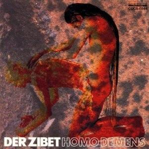 Album cover of Homo Demens, Der Zibet