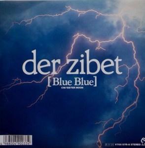 Single cover of Blue Blue, Der Zibet