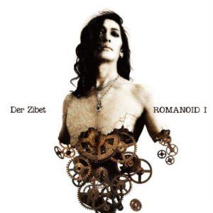 Album cover of Romanoid I, Der Zibet