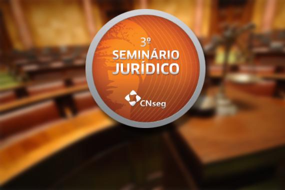 Começa o 3º Seminário Jurídico de Seguros