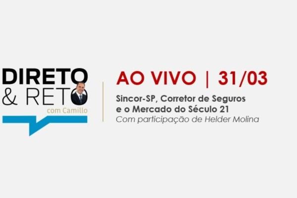 Direto & Reto com Camillo debate Sincor-SP, corretor de seguros e o mercado do século XXI