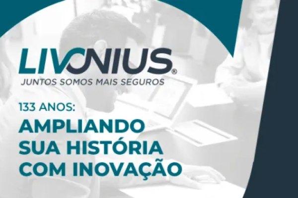 Livonius completa 133 anos em meio ao crescimento corporativo / Reprodução