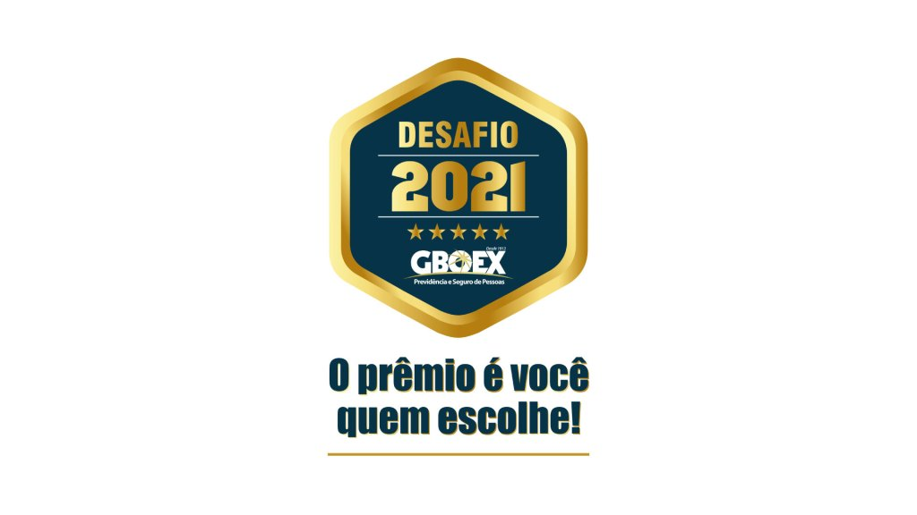 Campanha Desafio 2021 GBOEX garante mais prêmios para os corretores parceiros / Divulgação