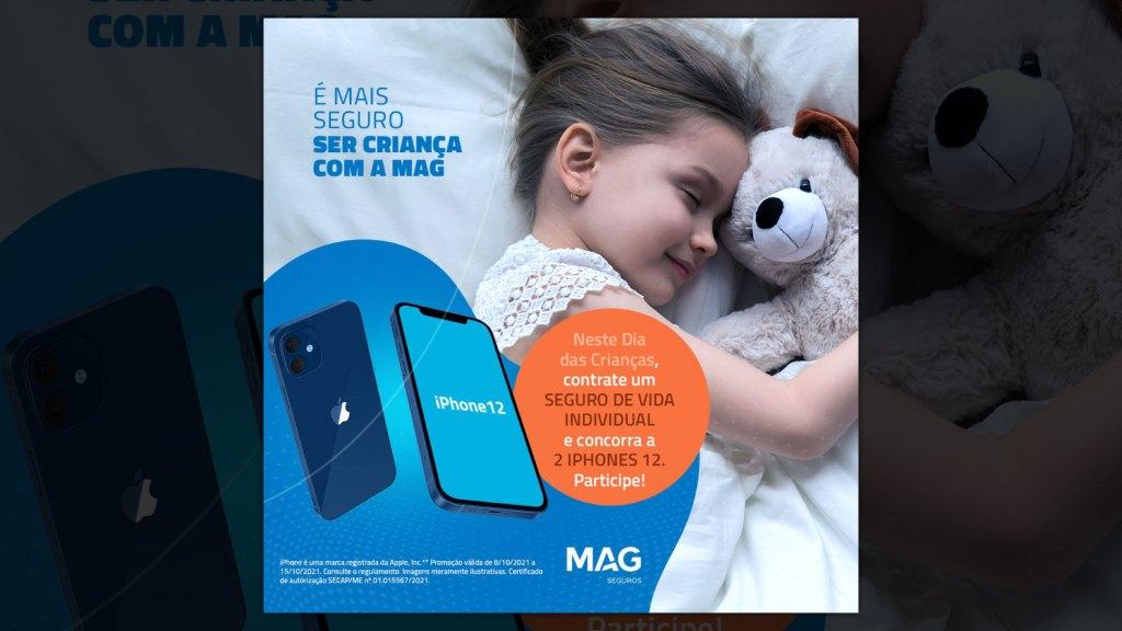 MAG Seguros lança promoção que sorteará dois iPhones no Mês das Crianças / Divulgação
