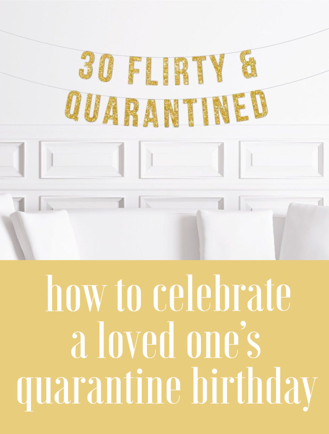 How To Celebrate A Birthday In Quarantine What I M Doing For My Fiance S 30th Birthday In Lockdown Jetsetchristina