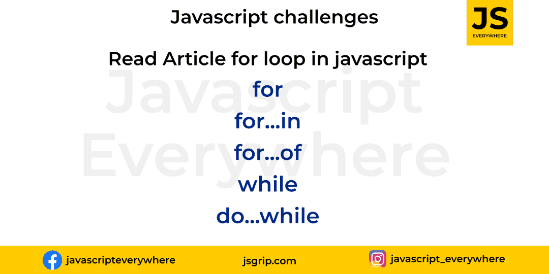 Explain: Loops and iteration in Javascript