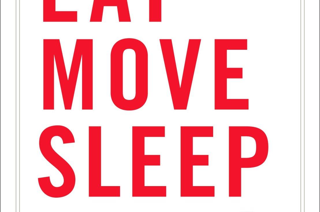 Eat Move Sleep by Tom Rath Summary