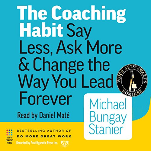 The Coaching Habit Book Summary