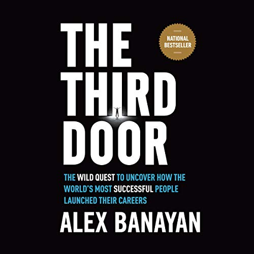 The Third Door by Alex Banayan Summary