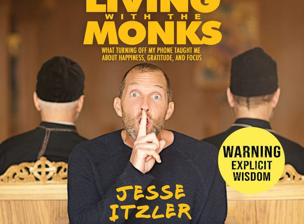 Living with the Monks by Jesse Itzler Summary