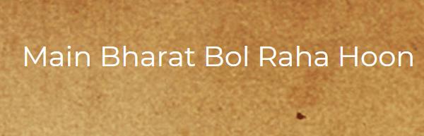Nation Speaks Aloud (Main Bharat Bol Raha Hoon)