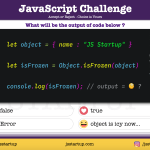 JavaScript-Quiz-can-isFrozen-method-really-check-freeze-object-JS-Startup
