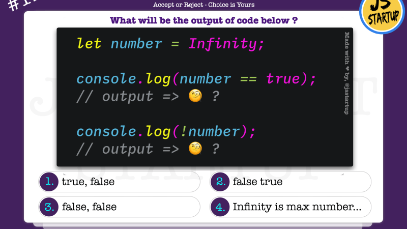 JavaScript Quiz – Infinity number is a true or false value