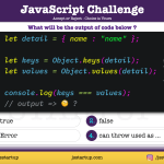 JavaScript Quiz - object keys values method output can be equal - JS Startup