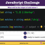 JavaScript Quiz - string match regexp can extract a number value - JS Startup