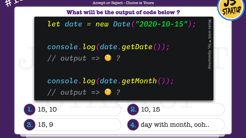JavaScript Quiz – does get date and month from date  object is same