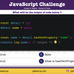 JavaScript Quiz - does object hasOwnProperty really return boolean - JS Startup