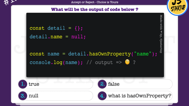 JavaScript Quiz – does object hasOwnProperty really return boolean