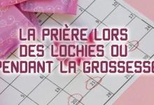 Photo of Questions sur la Prière Lors des Lochies ou pendant la Grossesse