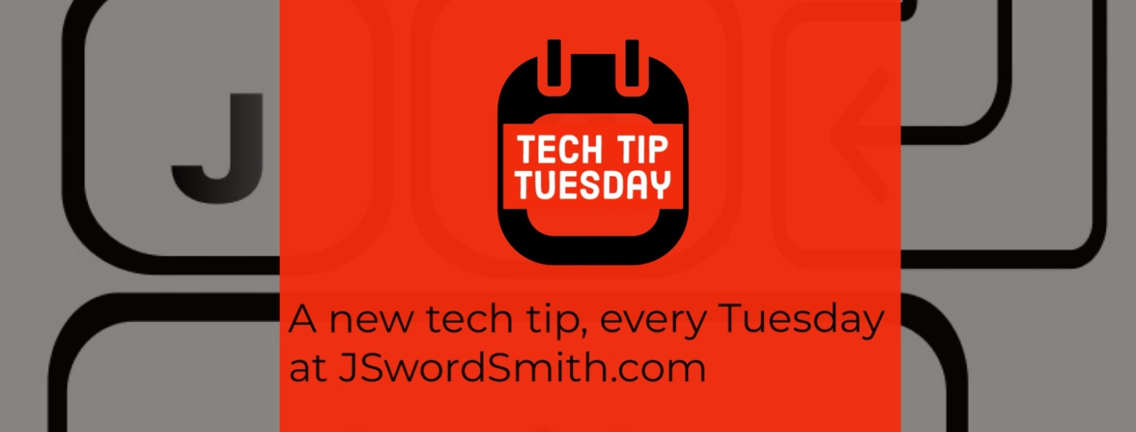 tech Tip Tuesday Banner