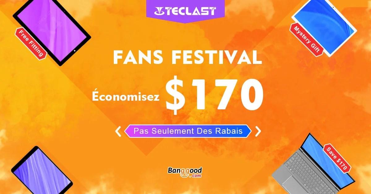 Teclast Fans Festival avec jusqu'à -170$ sur les tablettes X4 et M20 ou le laptop F15 pendant 3 jours !