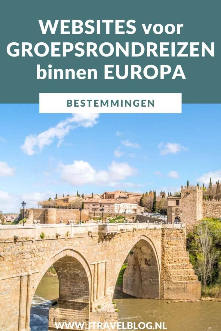 Ik heb een aantal betrouwbare websites voor het boeken van groepsrondreizen binnen Europa voor je op een rijtje gezet. #groepsrondreizen #groepsreis #groepsrondreizeneuropa #reisinspiratie #reistip #traveltip #travelinspiration #jtravelblog #jtravel