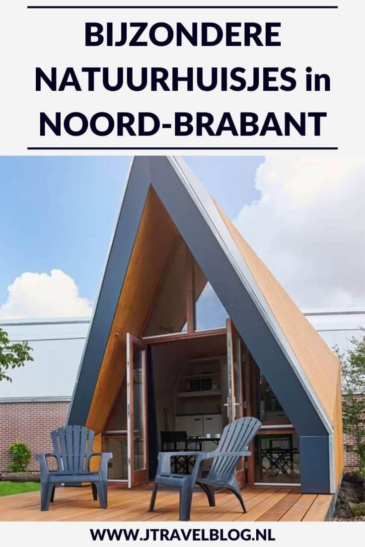Ik heb een aantal bijzondere natuurhuisjes in de provincie Noord-Brabant voor je op een rijtje gezet. Het zijn stuk voor stuk unieke accommodaties, veelal gelegen in de natuur. #natuurhuisjes #noordbrabant #accommodatie #jtravel #jtravelblog