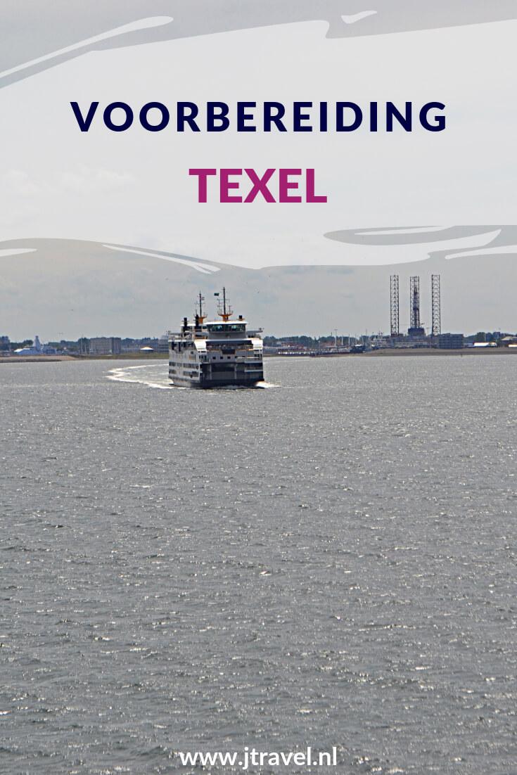 Alles over mijn voorbereiding van 10-daagse vakantie op het Nederlanse Waddeneiland Texel lees je hier. Lees je mee? #texel #nederland #waddeneiland #voorbereiding #jtravel #jtravelblog