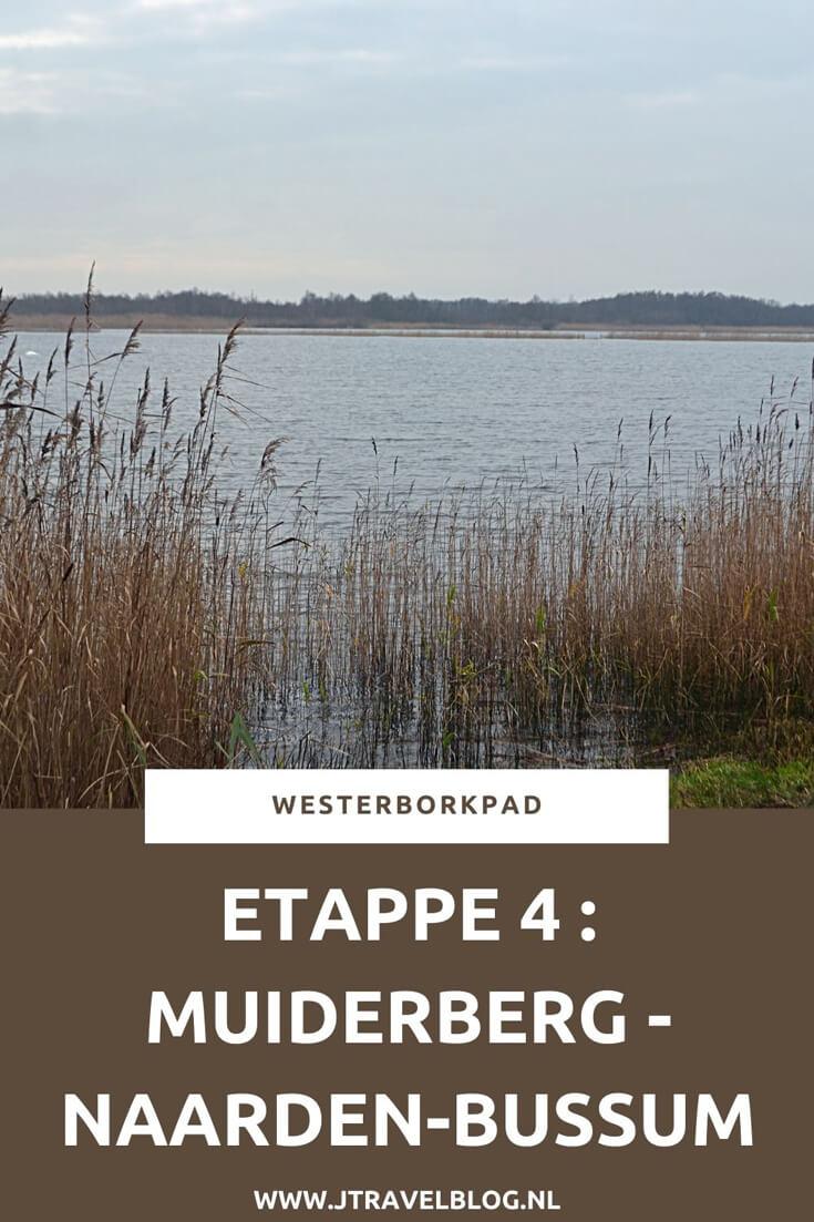 Een verslag van etappe 4 van de lange-afstandswandeling Westerborkpad. Deze vierde etappe loopt van Muiderberg langs het Naardermeer naar Station Naarden-Bussum. Mijn belevenissen en mijn route lees je in deze blog. Loop je mee? #muiderberg #naardermeer #naarden #bussum #westerborkpad #etappe4 #geschiedenis #tweedewereldoorlog #wandelen #hiken #jtravel #jtravelblog