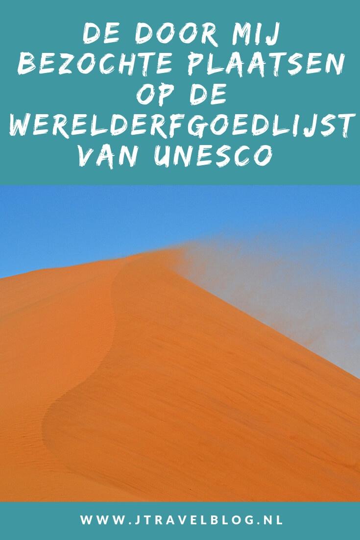 Ik heb de door mij bezochte plekken op de Werelderfgoedlijst van UNESCO op een rijtje gezet. Lees je mee? #werelderfgoedlijstunesco #unesco #werelderfgoedlijst #jtravel #jtravelblog