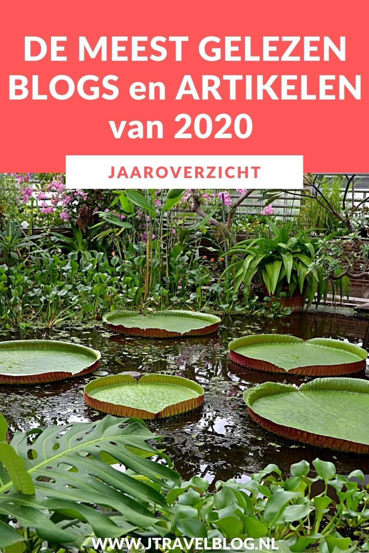 Jaarlijks maak ik een aantal jaaroverzichten. In deze blog zet ik mijn meest gelezen blogs en artikelen van 2020 op JTravelBlog.nl en JTravel.nl voor je op een rijtje. Benieuwd welke artikelen en blogs het meest gelezen zijn. Kijk dan op mijn website. #jaaroverzicht #meestgelezenblogs #jtravel #jtravelblog #2020 #jaaroverzicht2020