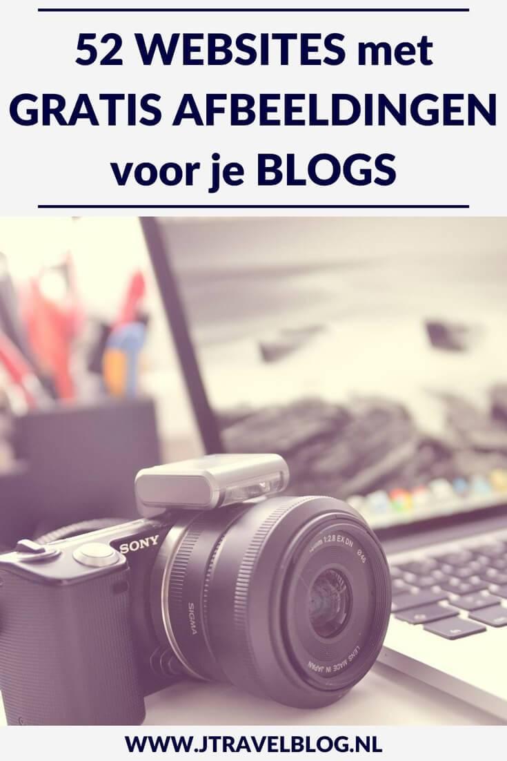 De beste fotosites met foto's die je gratis mag gebruiken voor jouw blog, website en social media. Handig voor als je zelf geen foto's wilt of kunt maken. Je leest het in deze blog met handige links naar maar liefst 52 websites voor gratis foto's #fotografie #gratisfoto #stockphoto #jtravel #jtravelblog