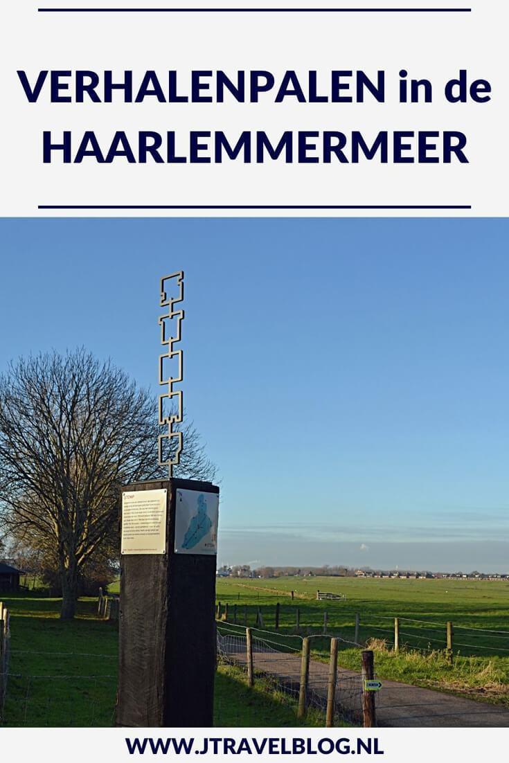 In deze inleidende blog vertel ik alles over de verhalenpalen in de gemeente Haarlemmermeer. In 20 andere blogs vertel ik uitgebreid over de betreffende verhalenpaal. Er staan 20 van deze verhalenpalen in de gemeente Haarlemmermeer. Fiets je mee? #verhalenpalen #haarlemmermeer #fietsen #jtravel #jtravelblog