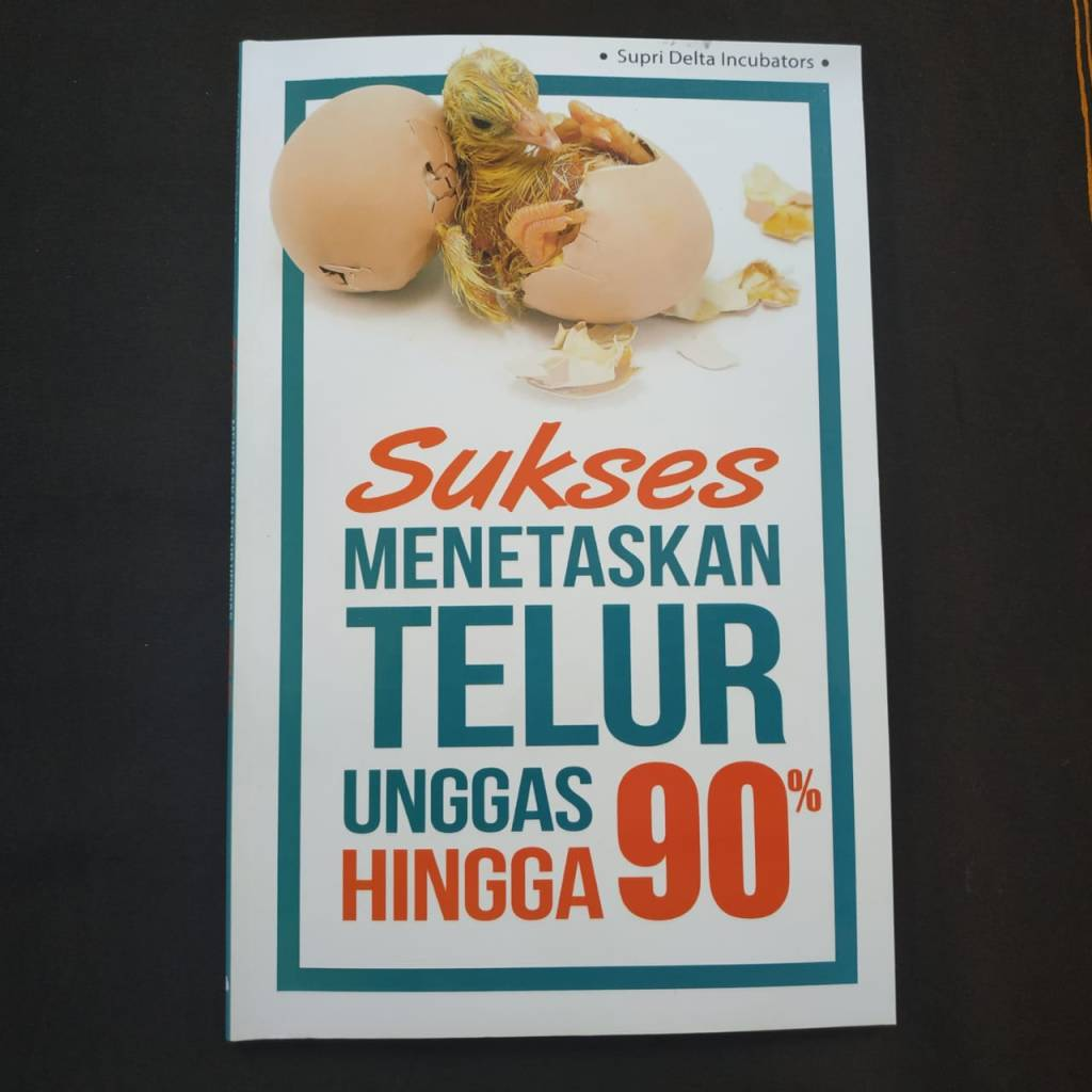 Buku Sukses Menetaskan Telur Hingga 90%