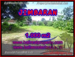 TANAH JUAL MURAH  JIMBARAN 1,000 m2  Lingkungan villa