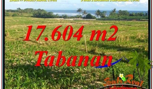 TANAH di TABANAN JUAL MURAH 17,604 m2 View Laut, Gunung dan sawah