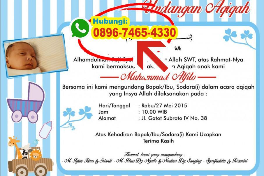 Download Undangan Aqiqah Anak Laki Laki 0896 7465 4330 Wa