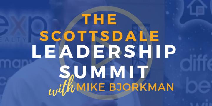 The Scottsdale Leadership Summit – Mike Bjorkman
