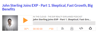 John Sterling Joins EXP – Part 1. Skeptical, Fast Growth, Big Benefits