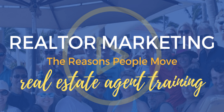 The Reasons People Move – Real Estate Agent Training